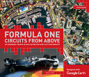 Formula One Circuits from Above - 26 Legendary Tracks in High-Definition Satellite Photography