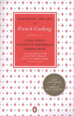 Mastering The Art Of French Cooking Vol #1