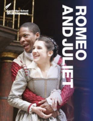 Cambridge School Shakespeare: Romeo and Juliet