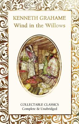 The Wind in the Willows (Flame Tree Collectable Classics)