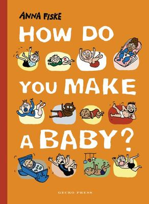 How Do You Make a Baby
