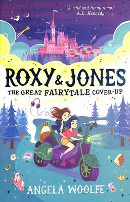 Roxy and Jones: The Great Fairytale Cover-Up