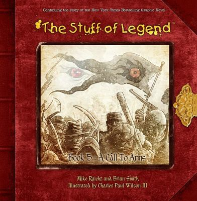 The Stuff of Legend Book 5: a Call to Arms