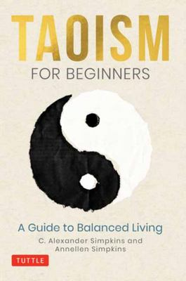Taoism for Beginners - A Guide to Living in Balance