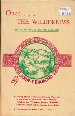 Once... The Wilderness Second Edition, Revised and Enlarged