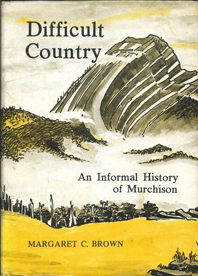 Difficult Country An Informal History of Murchison