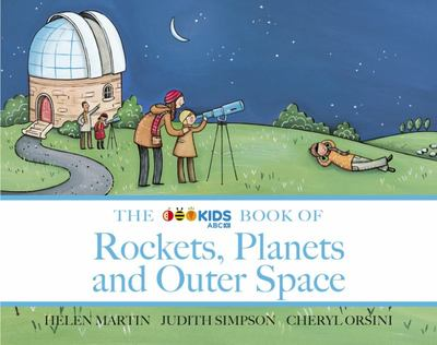 The ABC Kids book of Rockets, Planets and Outer Space