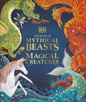 Book of Mythical Beasts and Magical Creatures (HB)