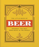 The Little Book of Beer - Probably the Best Beer Book in the World