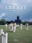 This Is Cricket - In the Spirit of the Game