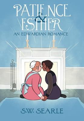 Patience and Esther - An Edwardian Romance