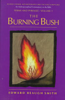 The Burning Bush - Rudolf Steiner, Anthroposophy and the Holy Scriptures