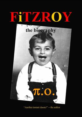 FiTZROY: The Biography