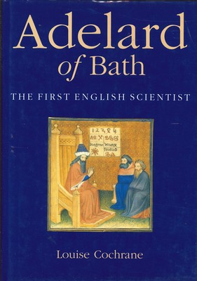 Adelard of Bath - First English Scientist