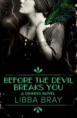 Before the Devil Breaks You - The Diviners Book 3