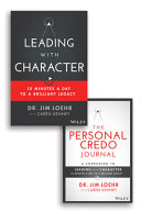 Leading with Character - 10 Minutes a Day to a Brilliant Legacy Set