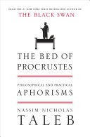 The Bed of Procrustes - Philosophical and Practical Aphorisms