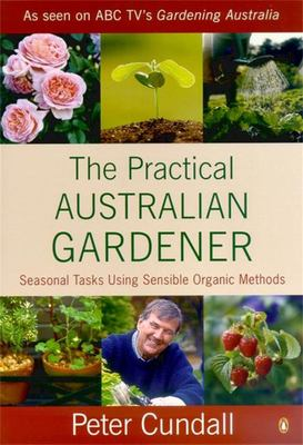 Practical Australian Gardener Seasonal Tasks