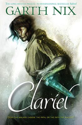 Clariel (#4 The Old Kingdom)