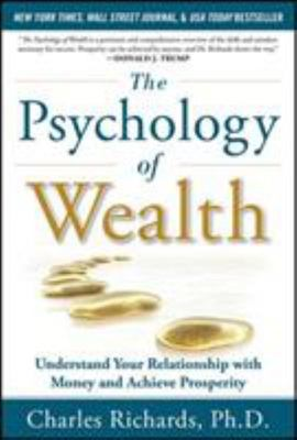 THE PSYCHOLOGY OF WEALTH UNDERSTAND YOUR