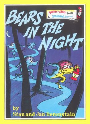 Bears In the Night (Berenstain Bears)
