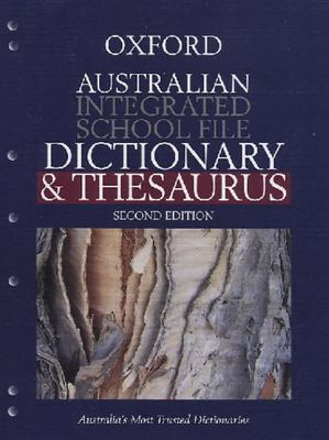 Aust Integrated School File Dictionary and Thesaurus 2nd Edition- SECONDHAND