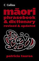 Collins Maori Phrasebook and Dictionary (revised edition 2006)