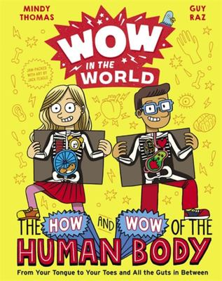 The How and Wow of the Human Body (Wow in the World)