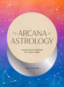 Arcana of Astrology-Oracle Deck and Guidebook