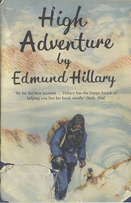 High Adventure - The True Story of the First Ascent of Everest