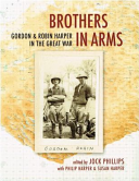 Brothers in Arms: Gordon & Robin Harper in the Great War