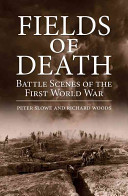 Fields of Death: Battle Scenes of the First World War