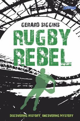 Rugby Rebel (Rugby Spirit #3)