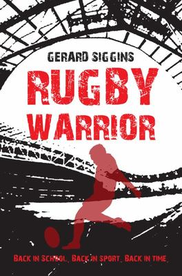 Rugby Warrior (Rugby Spirit #2)