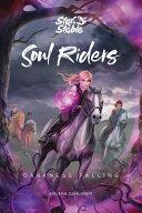 Soul Riders - Darkness Falling