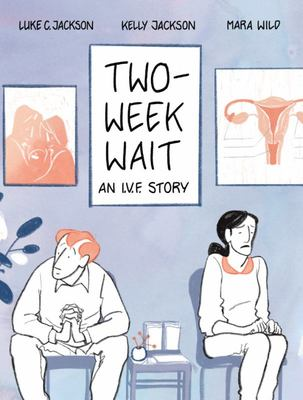 Two-Week Wait: an IVF story
