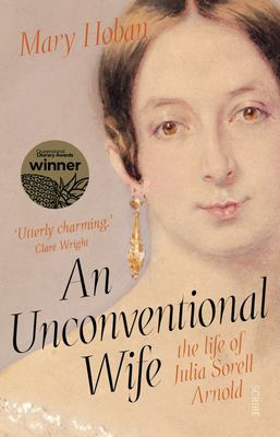 An Unconventional Wife - The Life of Julia Sorell Arnold