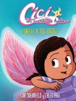 Creele A Tus Ojos: Believe Your Eyes (#1 Cici - Spanish)