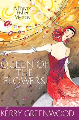 Queen of Flowers (Phryne Fisher #14)