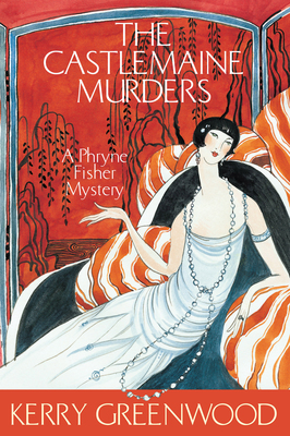 The Castlemaine Murders  (Phryne Fisher #13)
