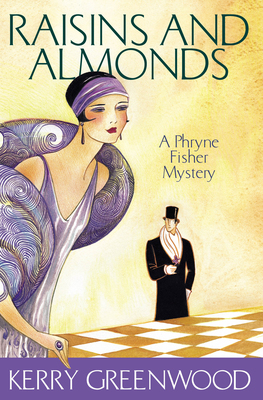 Raisins and Almonds (Phryne Fisher #9)