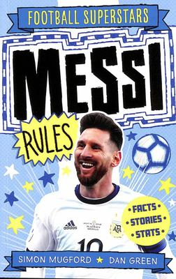 Messi Rules (Football Superstars)