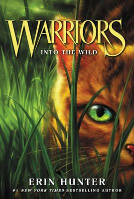Into the Wild  (Warriors Series 1: The Prophecies Begin #1)