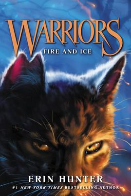 Fire and Ice (#2 The Prophecies Begin, Warriors Series 1)