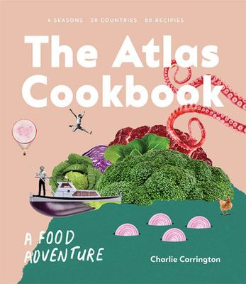 The Atlas Cookbook: A Food Adventure