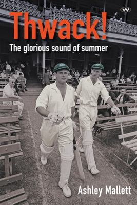 Thwack!: The glorious sound of summer