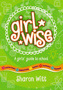 Girlwise - A Girls Guide to School