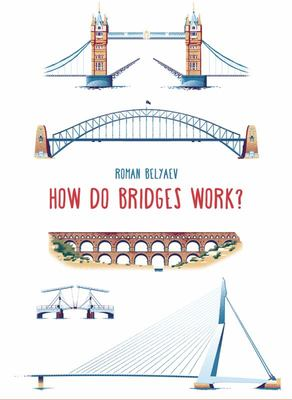 How Do Bridges Work?