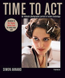 Time to Act - 35 Years Photographing 35 Minutes Backstage