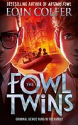 The Fowl Twins (The Fowl Twins 1)